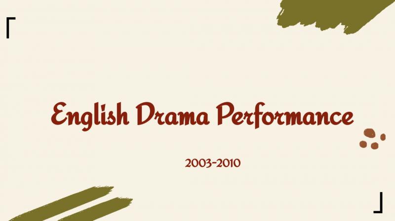 【2003-2010】English Drama Performance